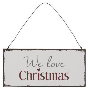 "ibLaursen Metallschild ""We love Christmas"""